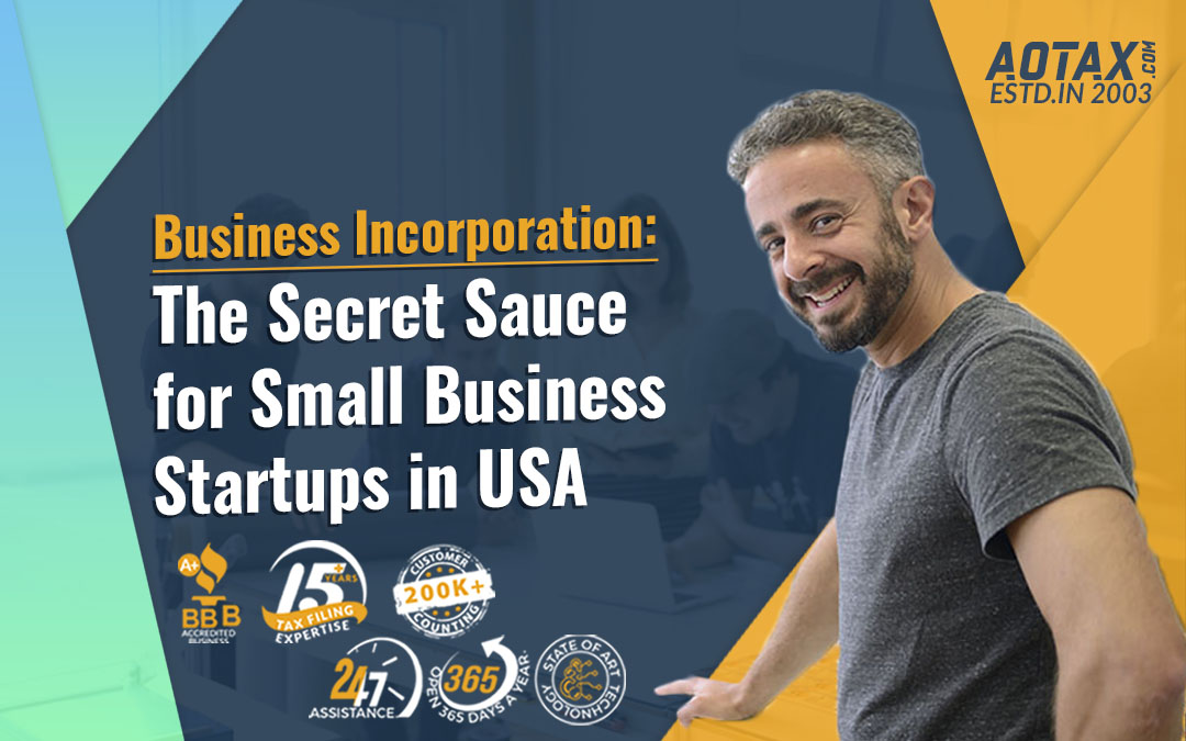 Business Incorporation: The Secret Sauce for Small Business Startups in USA