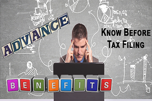 Five Advance Benefits Before Filing Tax Feat