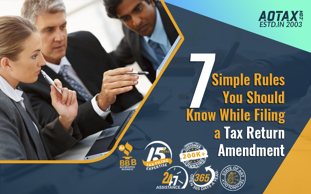 7 Simple Rules You Should Know While Filing a Tax Return Amendment