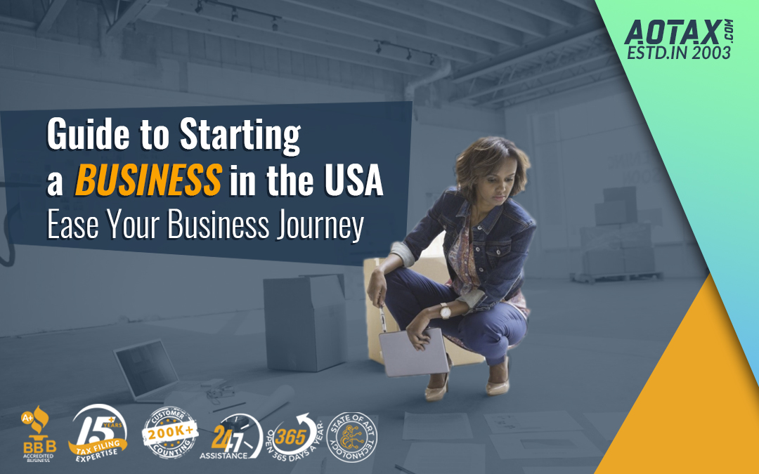 Guide to Starting a Business in the USA – Ease Your Business Journey