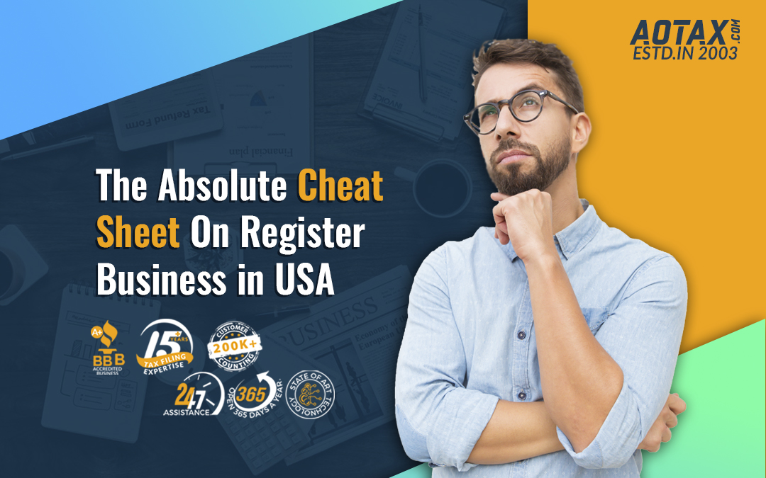 The Absolute Cheat Sheet On Register Business in USA