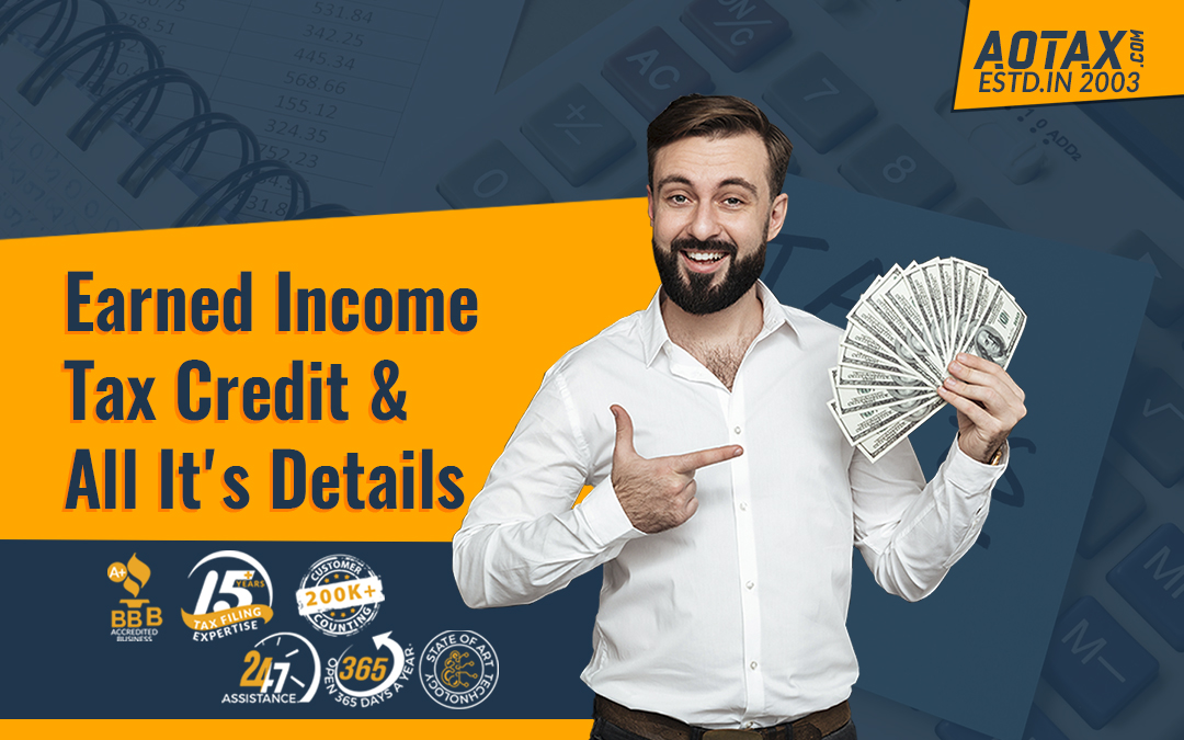 Earned Income Tax Credit & All It's Details