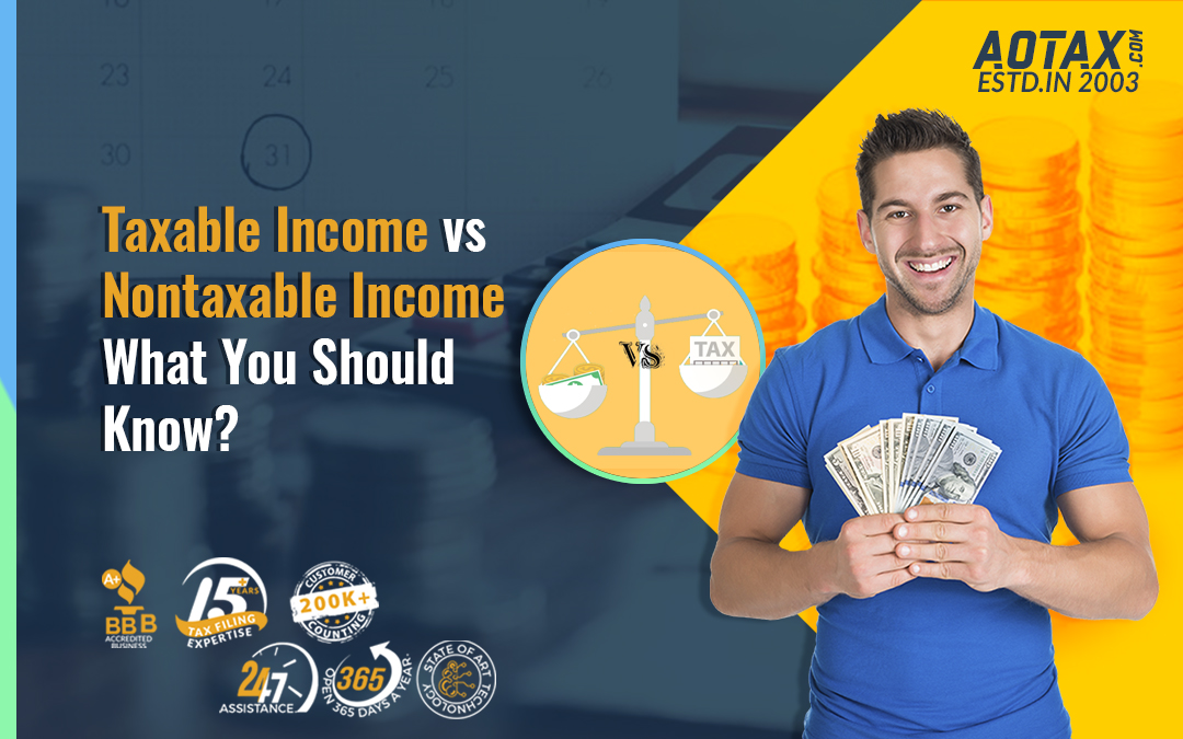 Taxable Income vs. Nontaxable Income: What You Should Know