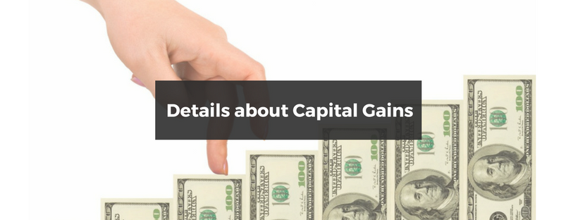 Details about Capital Gains