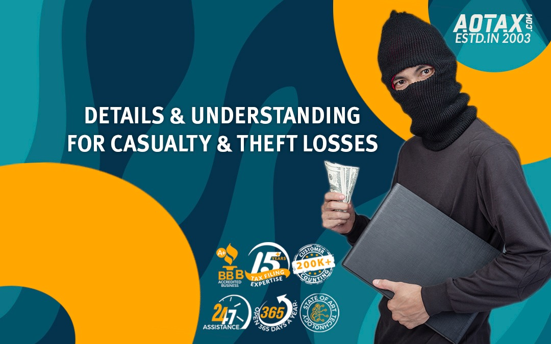 Details and Understanding for Casualty and Theft Losses