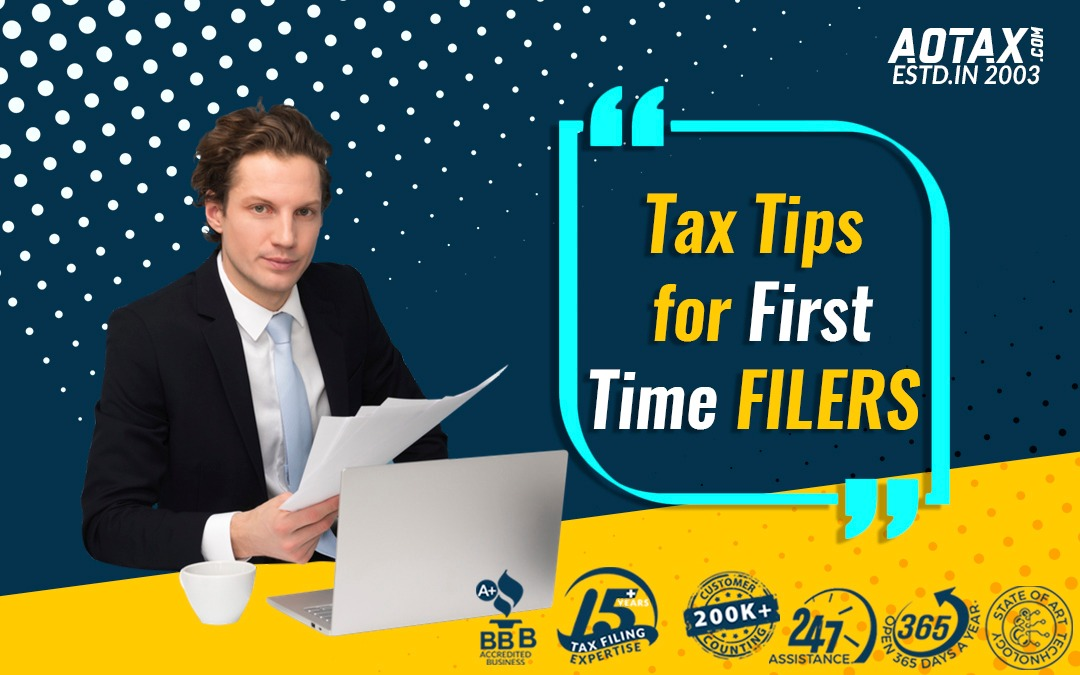 Tax Tips for First Time Filers