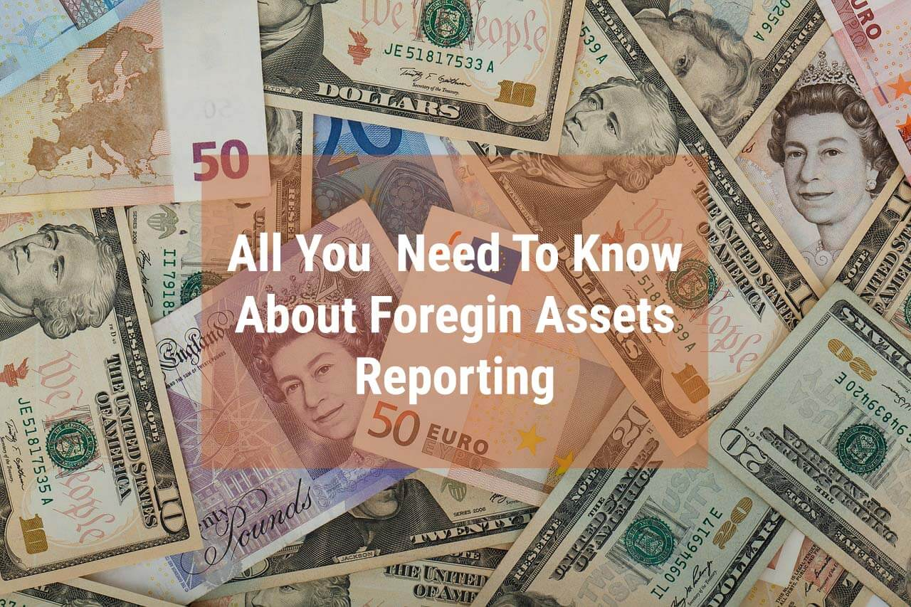 All You Need To Know About Foreign Assets (1) (1)