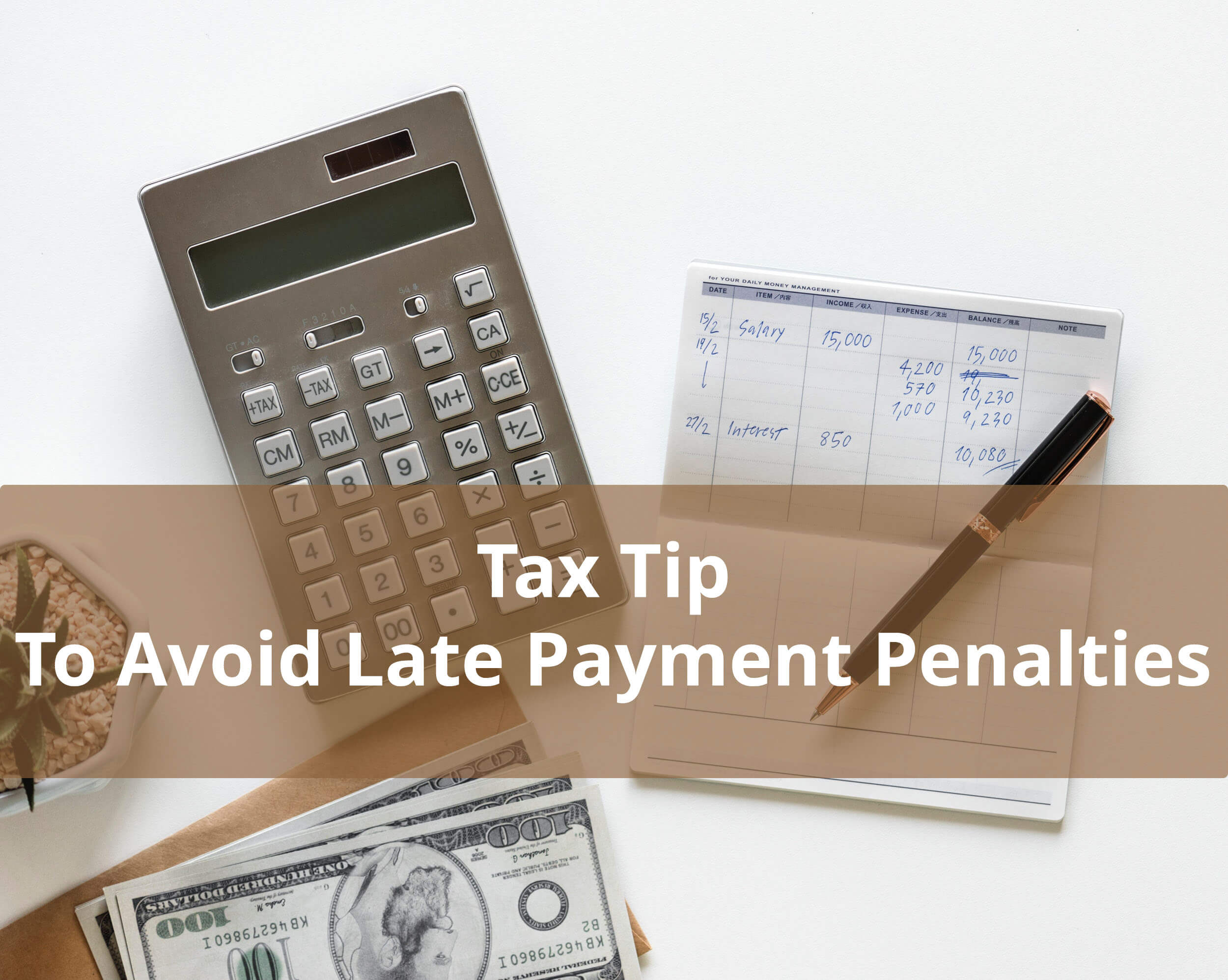 Tax tip to avoid late payment penalties (1)