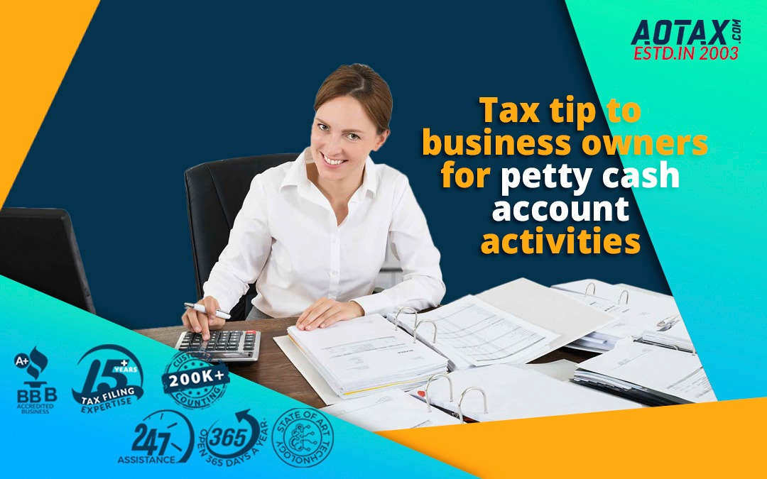 Tax tip to business owners for petty cash account activities