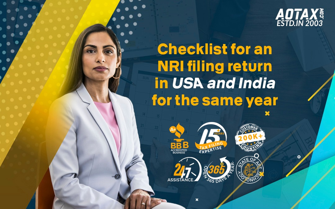 Checklist for an NRI filing return in USA and India for the same year