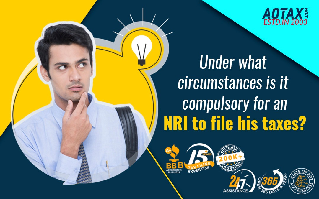 Under what circumstances is it compulsory for an NRI to file his taxes?