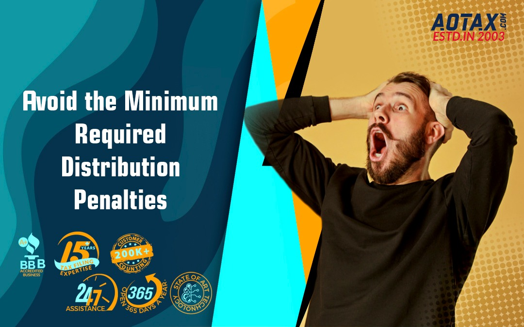 Avoid the Minimum Required Distribution Penalties