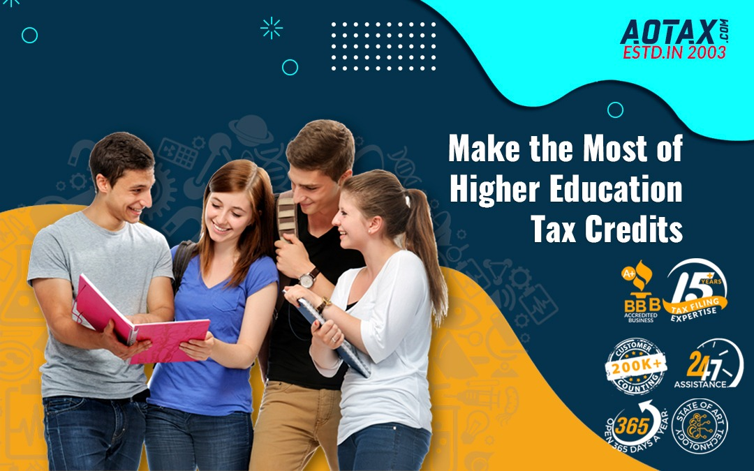 Make the Most of Higher Education Tax Credits
