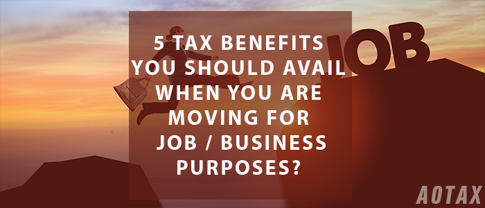 5 Tax Benefits you should avail when you are MOVING for JOB / BUSINESS Purposes