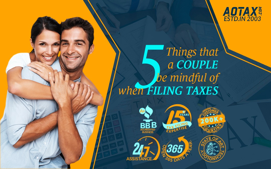 5 Things that a COUPLE be mindful of when FILING TAXES