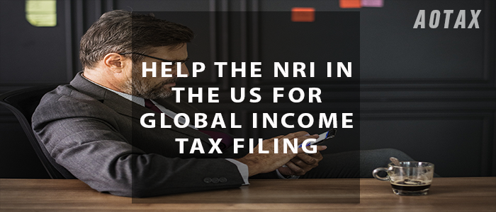 Help the NRI in the US for global income tax filing