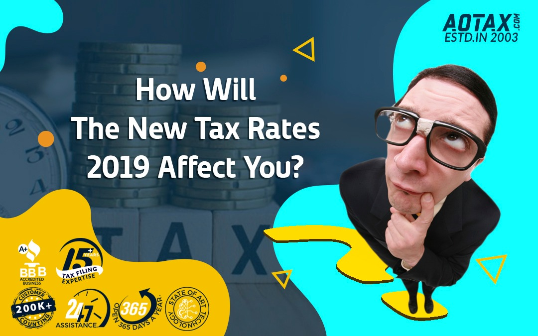 How will the new tax rates 2019 affect you?