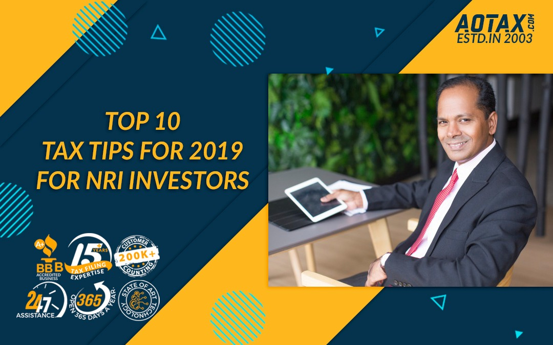 The top 10 Tax Tips for 2019 for NRI investors