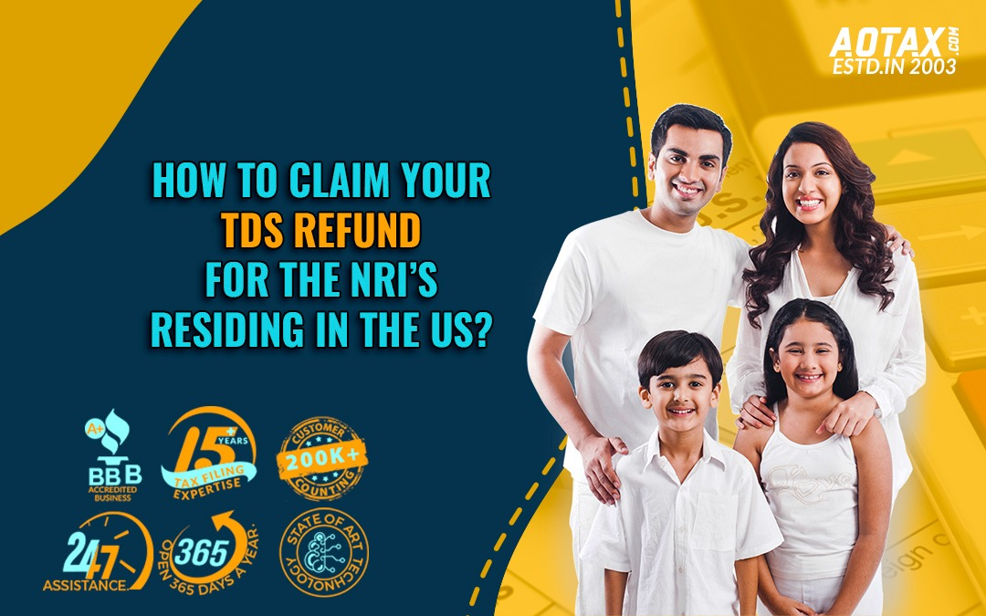 How to claim your TDS refund for the NRI's residing in the US
