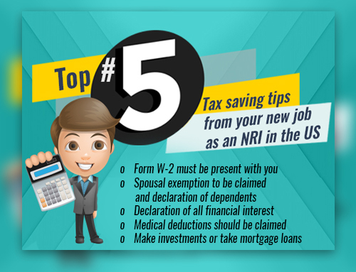 The Top #5 Tax saving tips from your new job as an NRI in the US