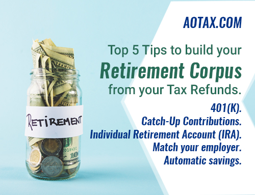 Top 5 Tips to build your Retirement Corpus from your Tax Refunds