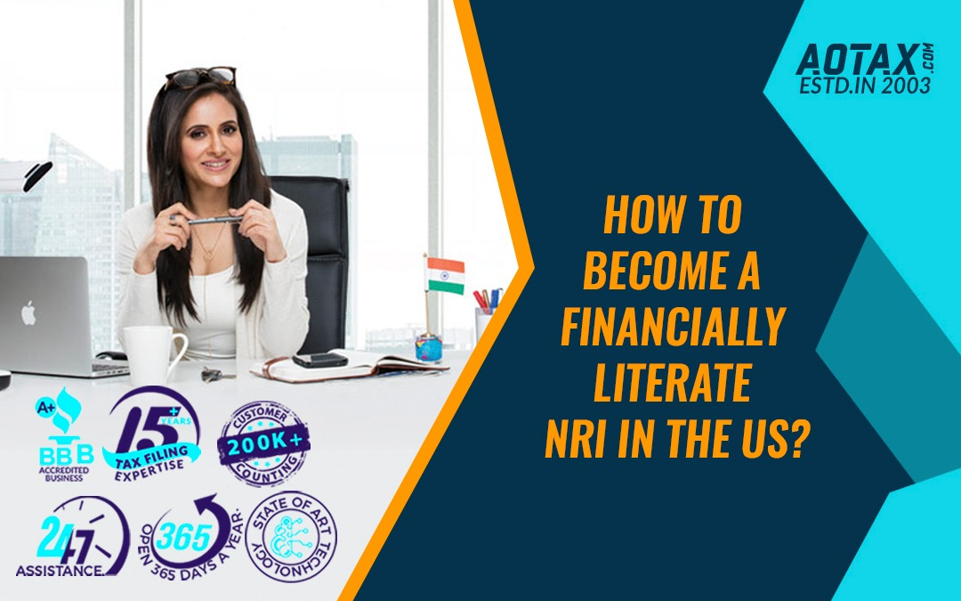How to Become a Financially Literate NRI in the US?