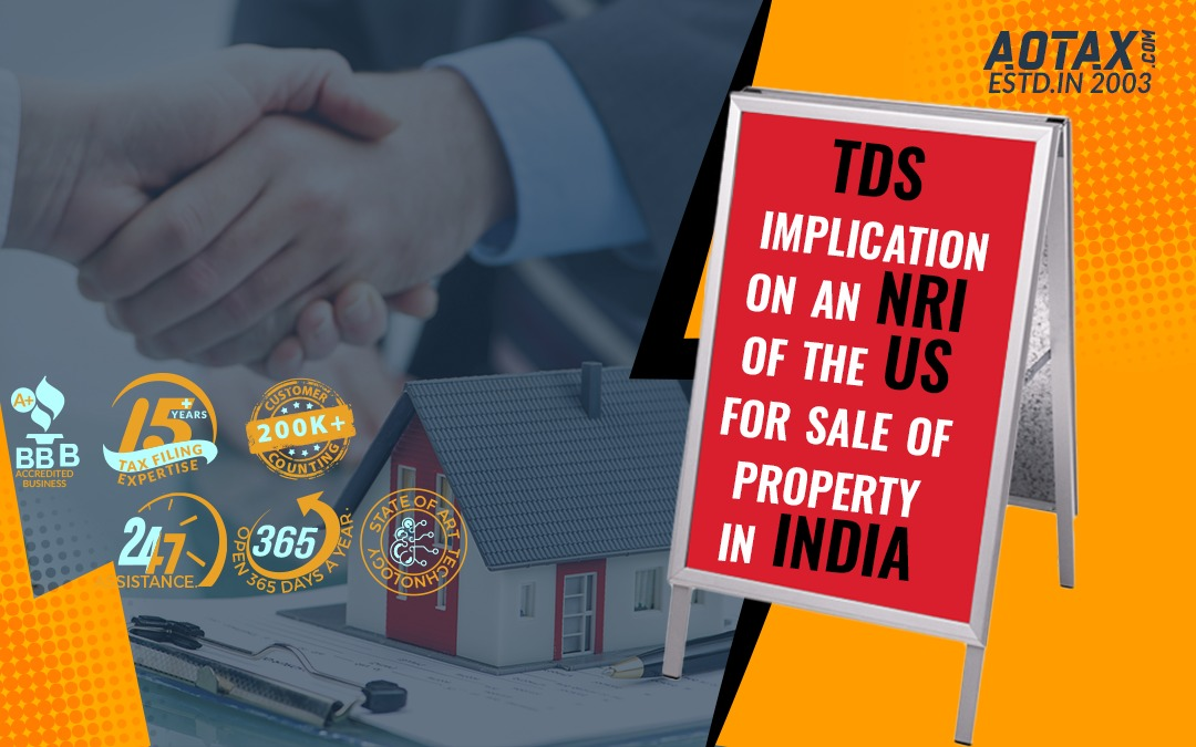 TDS implication on an NRI of the US for sale of property in India