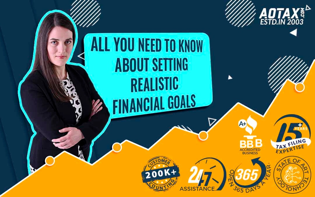 All You Need To Know About Setting Realistic Financial Goals