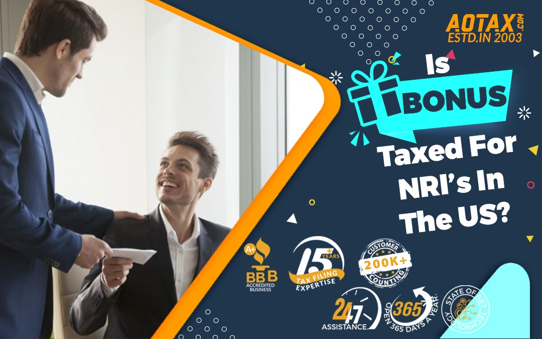 Is Bonus Taxed For NRI's In The US