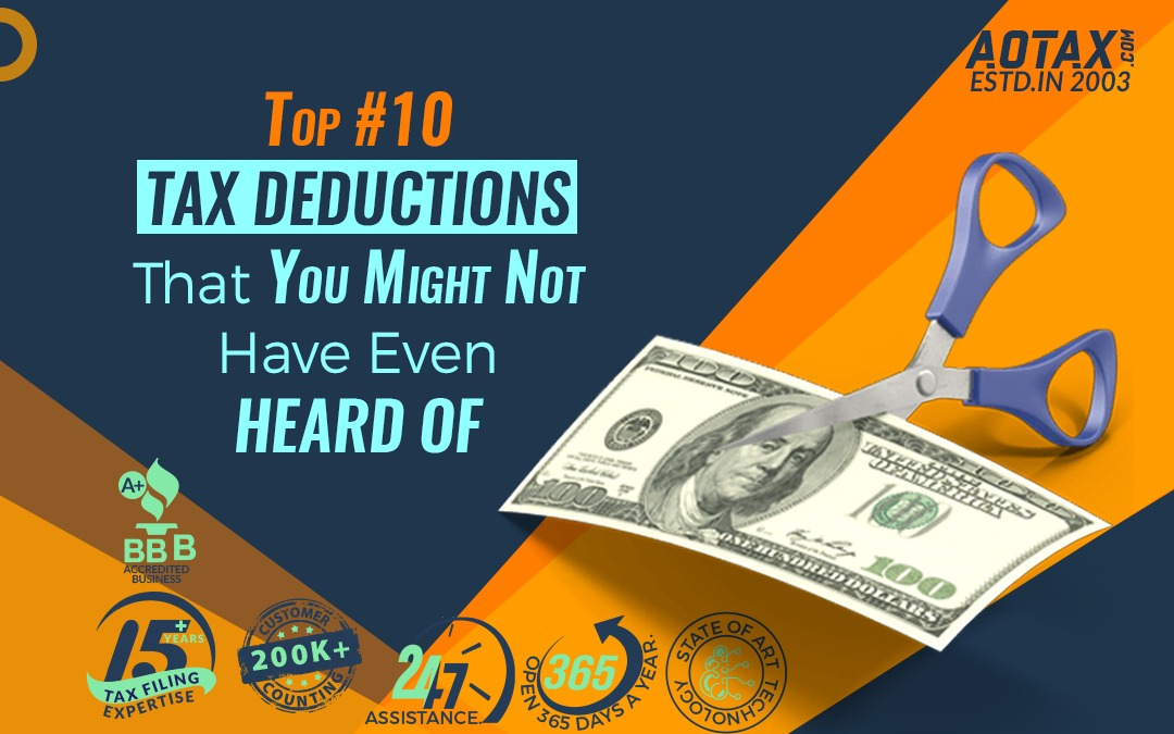 Top #10 Tax Deductions That You Might Not Have Even Heard Of