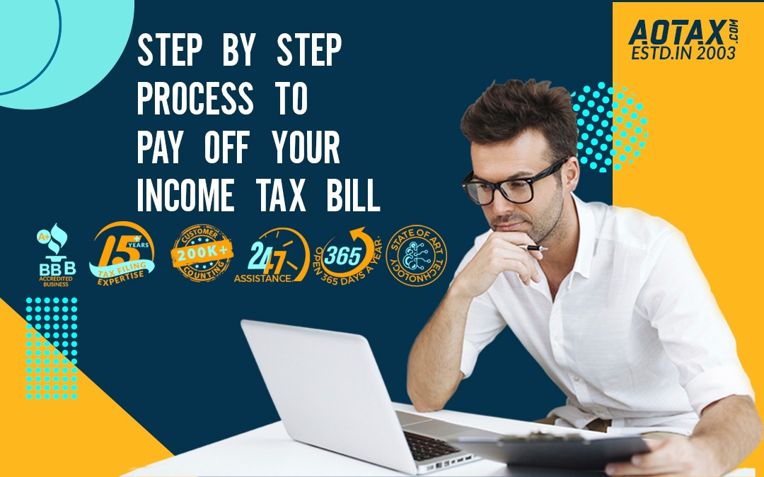 Step by Step process to pay off your Income Tax Bill