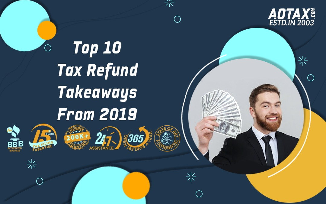 Top 10 Tax Refund Takeaways From 2019