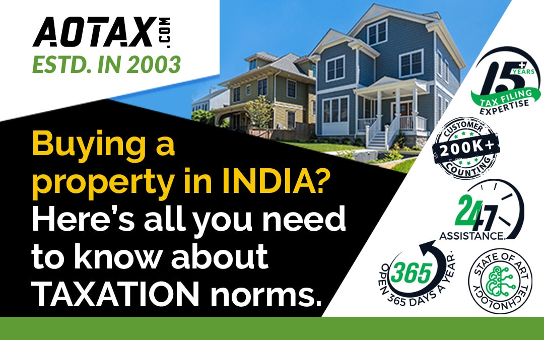 Buying a property in India? Here's all you need to know about taxation norms