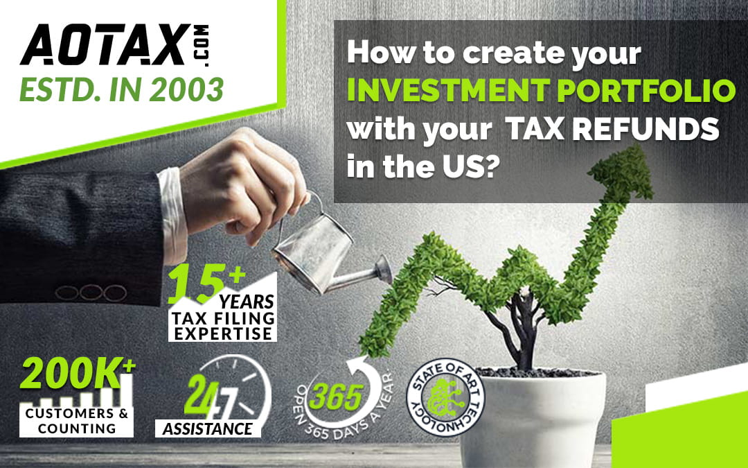 How to create your investment portfolio with your tax refunds in the US?