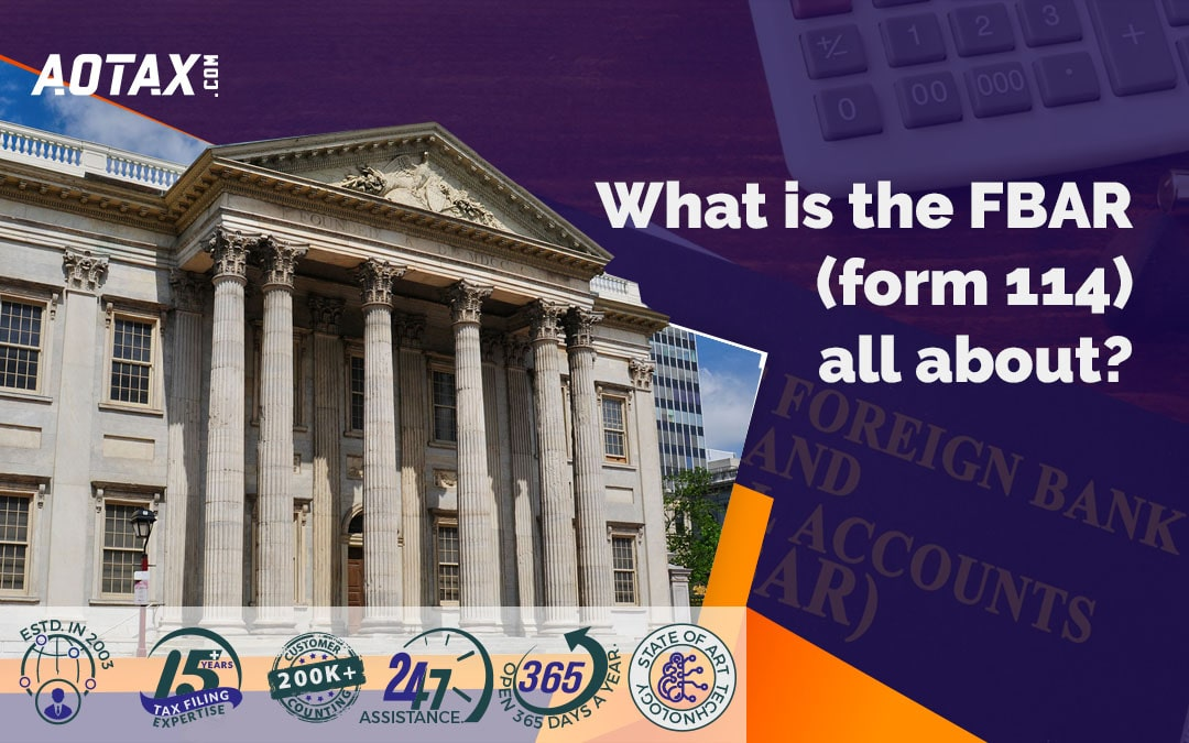 What is the FBAR (form 114) all about?