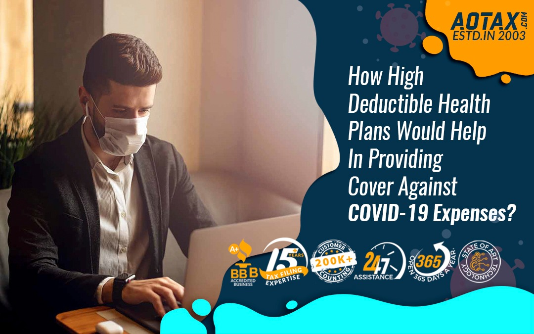 How high deductible health plans would help in providing cover against COVID-19 expenses?