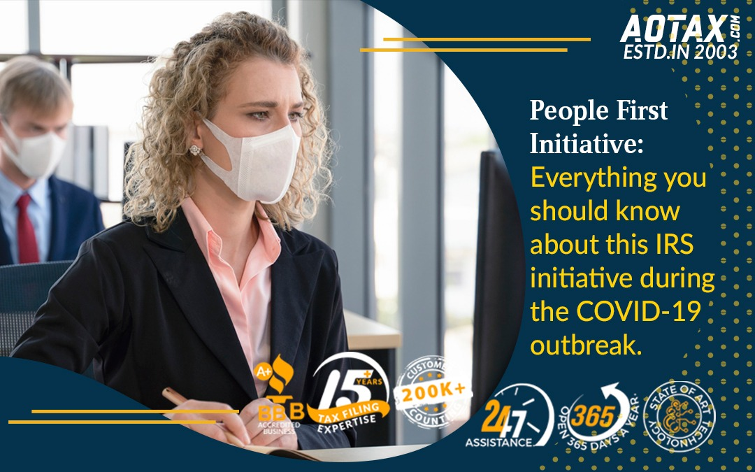 People First Initiative: Everything you should know about this IRS initiative during the COVID-19 outbreak