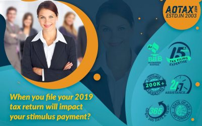 When you file your 2019 tax return will impact your stimulus payment?