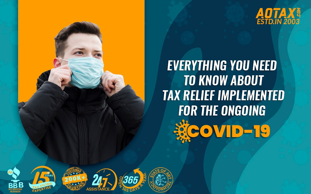 Everything you need to know about tax relief implemented for the ongoing coronavirus disease 2019