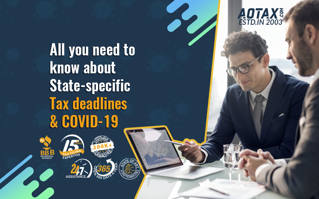 All you need to know about State-specific Tax deadlines and COVID-19
