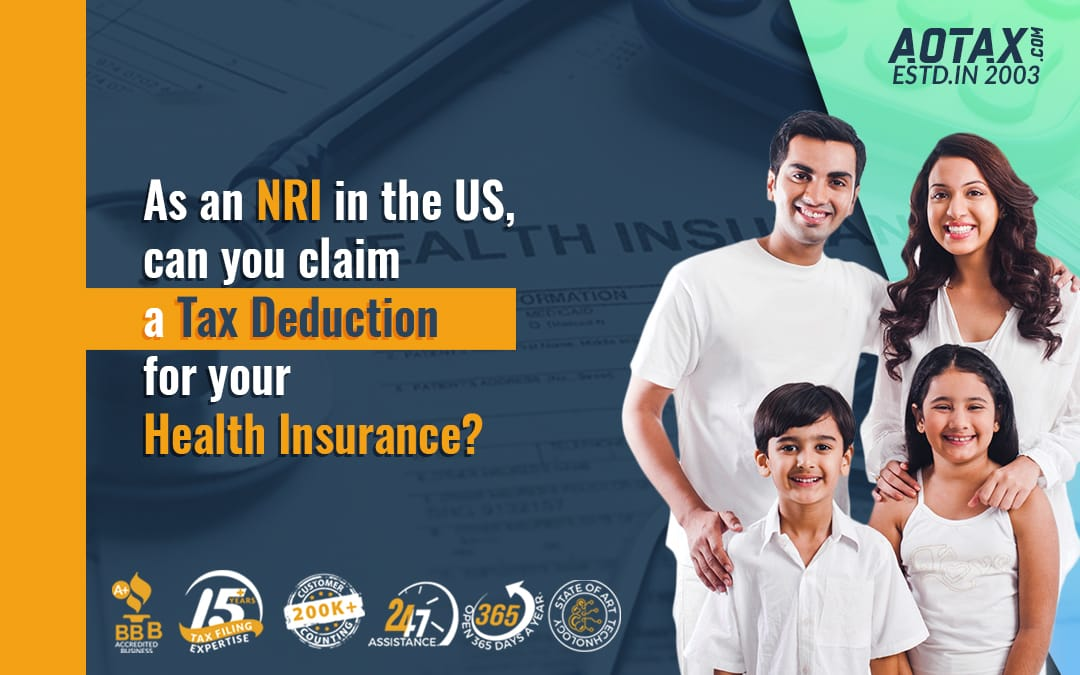 As an NRI in the US, can you claim a Tax Deduction for your Health Insurance?