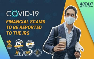 COVID-19 Financial Scams to be reported to the IRS