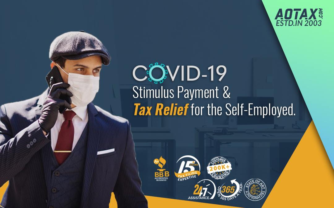 COVID-19 Stimulus Payment and Tax Relief for the Self-Employed