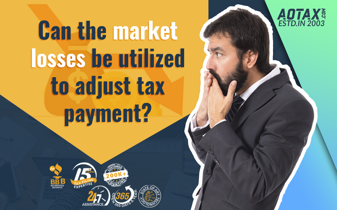 Can the market losses be utilized to adjust tax payment?
