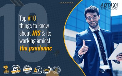 Top #10 things to know about IRS and its working amidst the pandemic