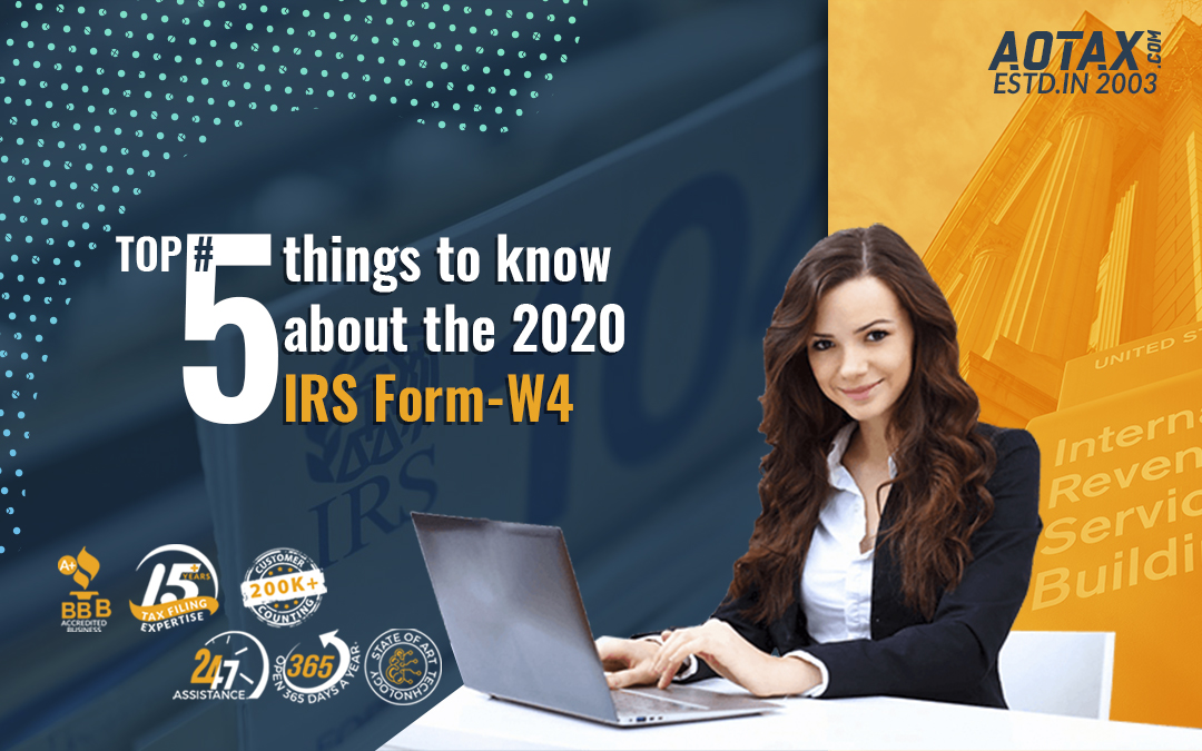 Top #5 things to know about the 2020 IRS Form-W4