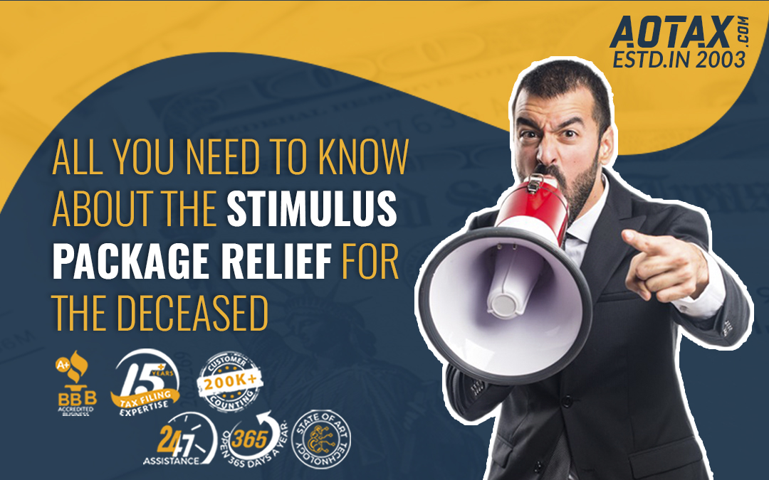 All you need to know about the Stimulus Package Relief for the deceased