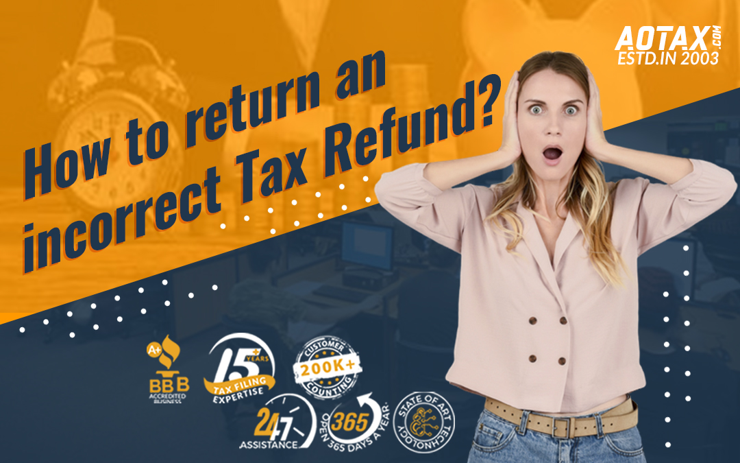 How to return an incorrect Tax Refund