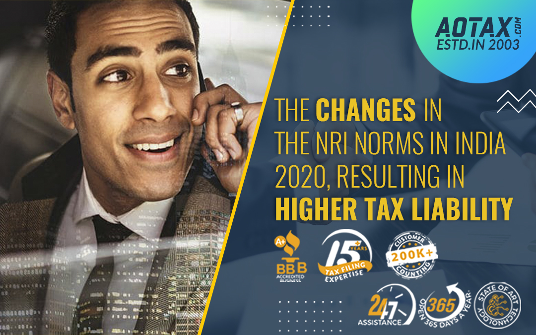 The changes in the NRI norms in India 2020, resulting in higher tax liability