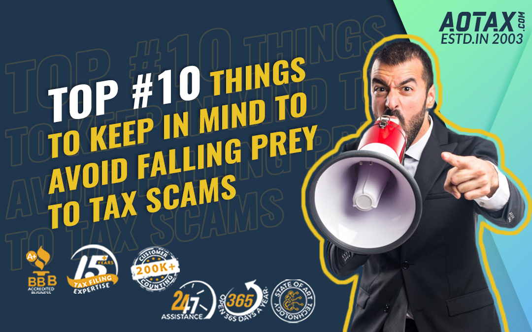 Top #10 things to keep in mind to avoid falling prey to tax scams